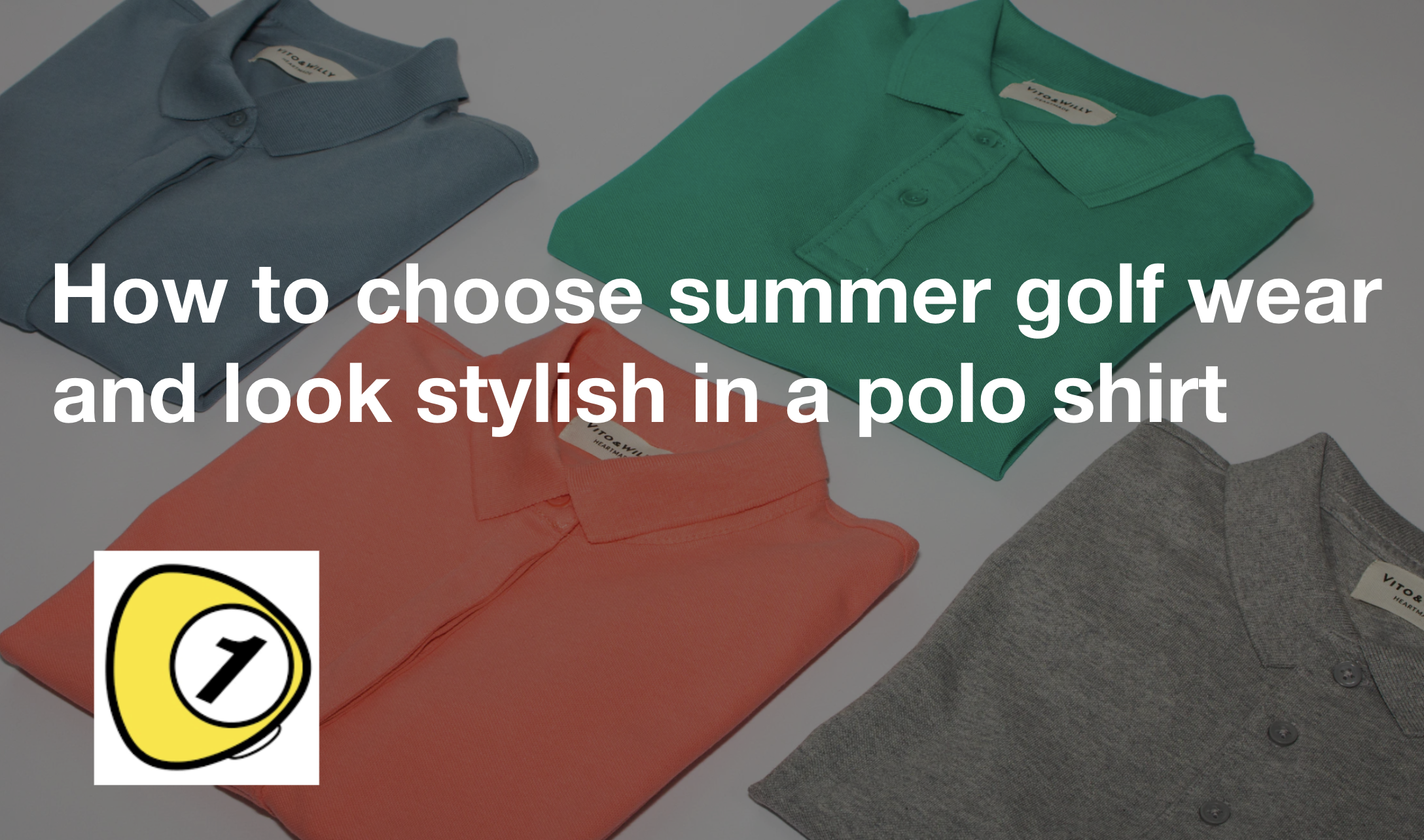 golfScoreCounterDotcom_How to choose summer golf wear and ook stylish in a polo shirt