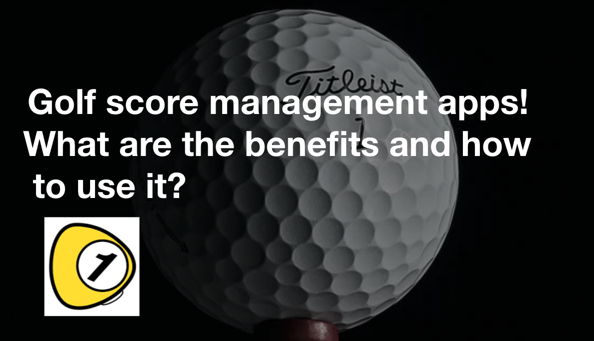 golfScoreCounterDotcom_Golf score management apps! What are the benefits and how to use it