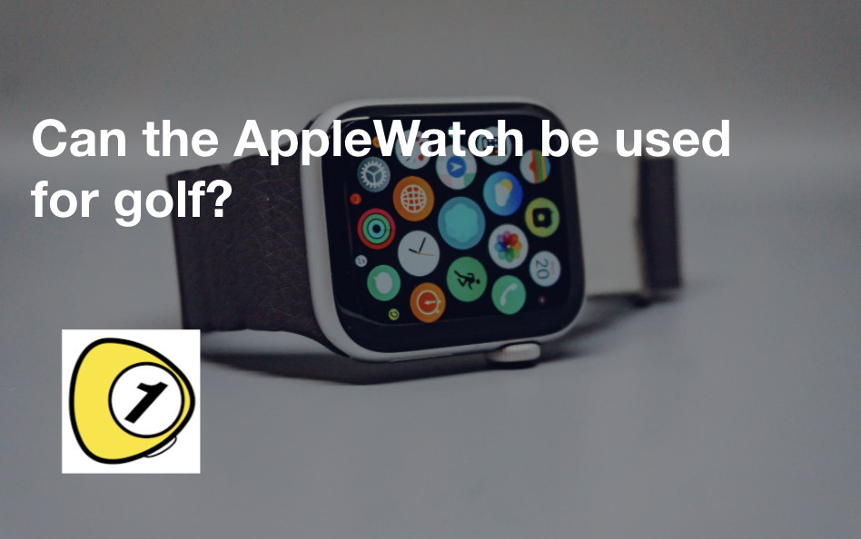 golfScoreCounterDotcom_Can the AppleWatch be used for golf?