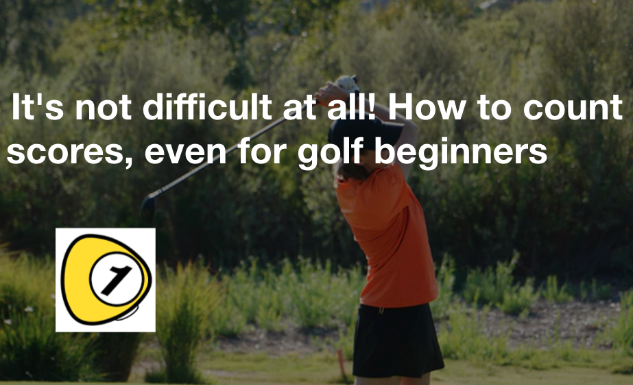 golfScoreCounterDotcom_It's not difficult at all! How to count scores, even for golf beginners